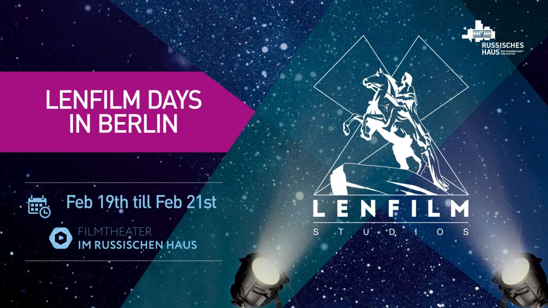 LENFILM DAYS in Berlin