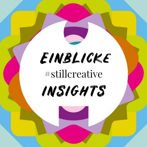 EINBLICKE #stillcreative INSIGHTS – video messages from European filmmakers